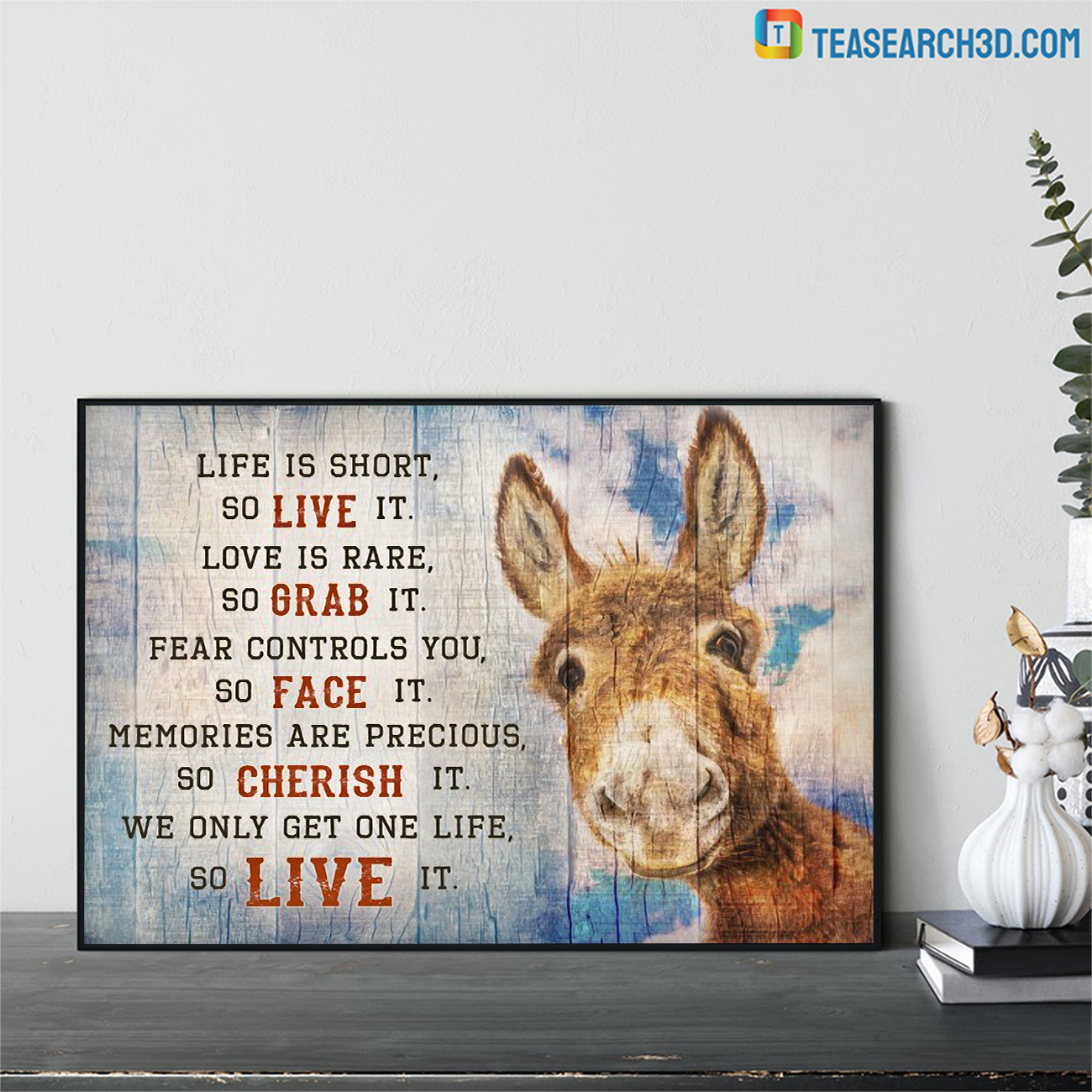 Donkey live is short so live it canvas small