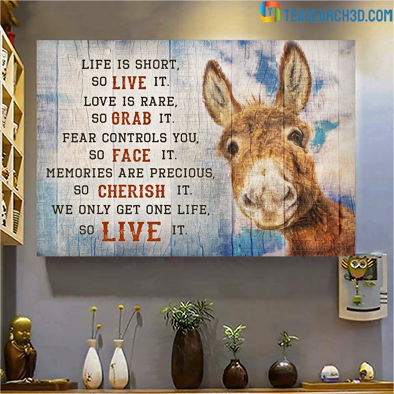 Donkey live is short so live it canvas