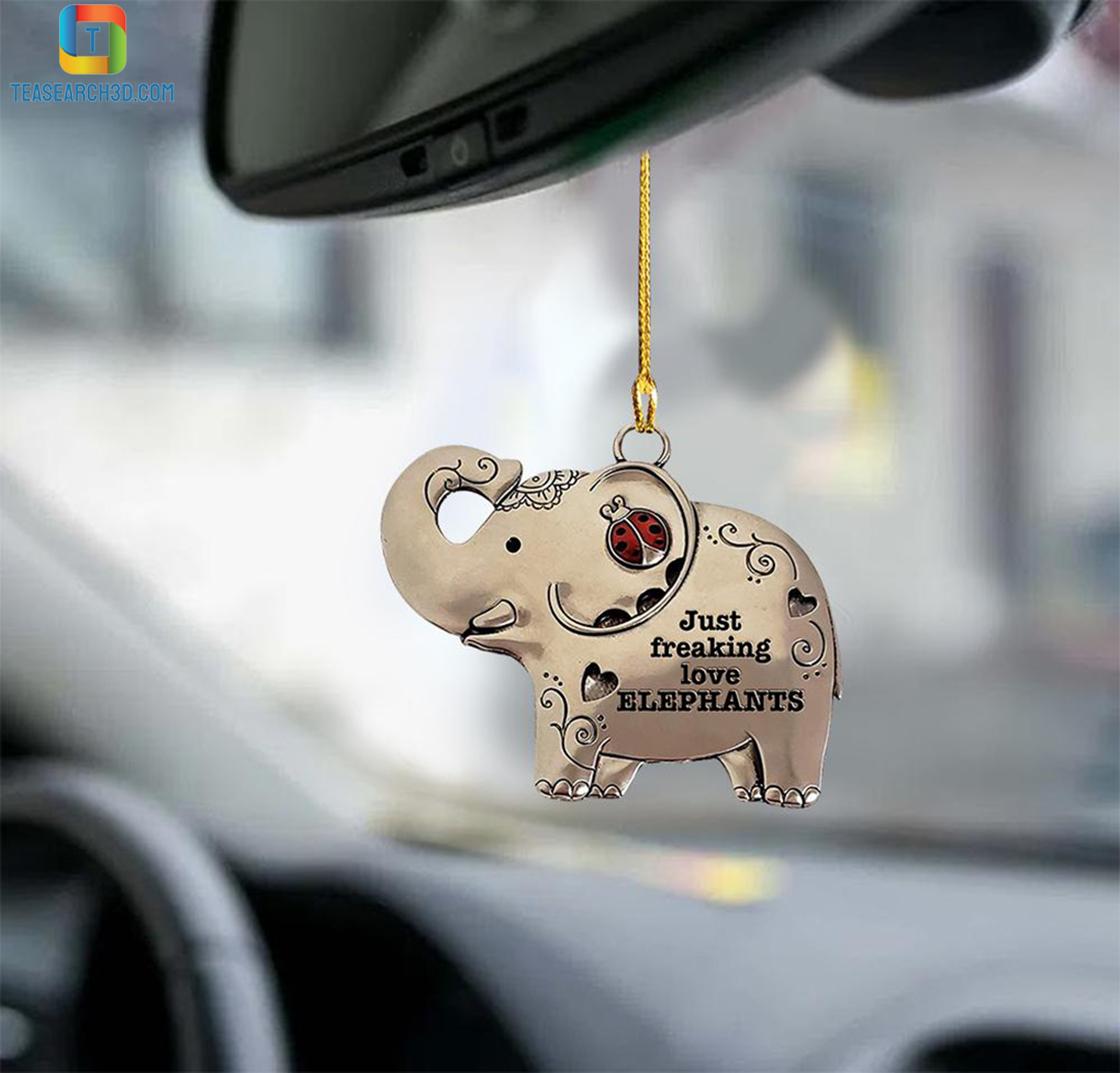 Elephant just freaking love elephants car hanging ornament 1Elephant just freaking love elephants car hanging ornament 1