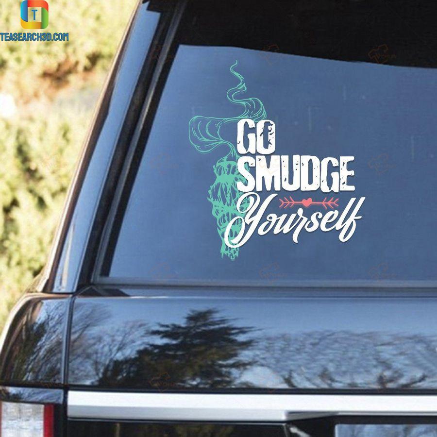 Go smudge yourself car sticker 2