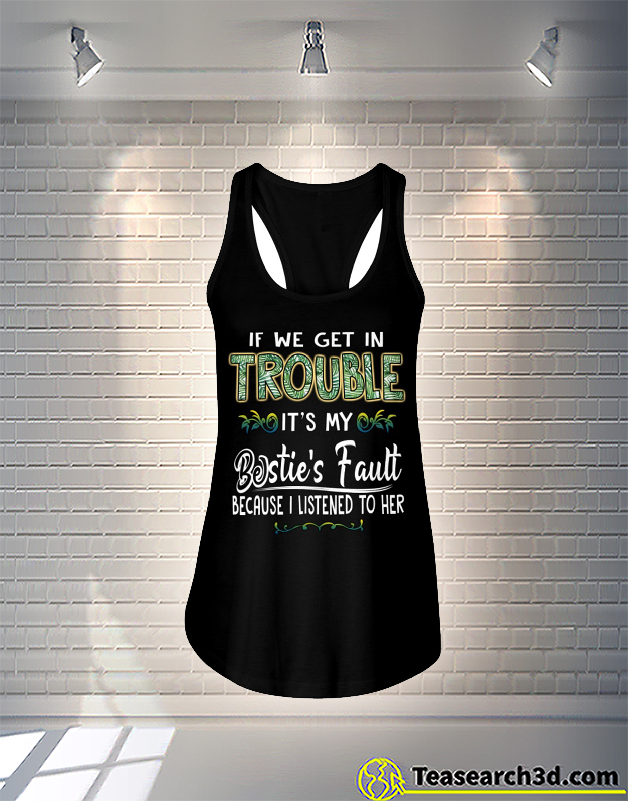 If we get in trouble it's my bestie's fault because I listened to her flowy tank