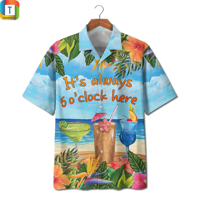 Margarita Cocktail It's always 5 O'clock Here Hawaiian Shirt