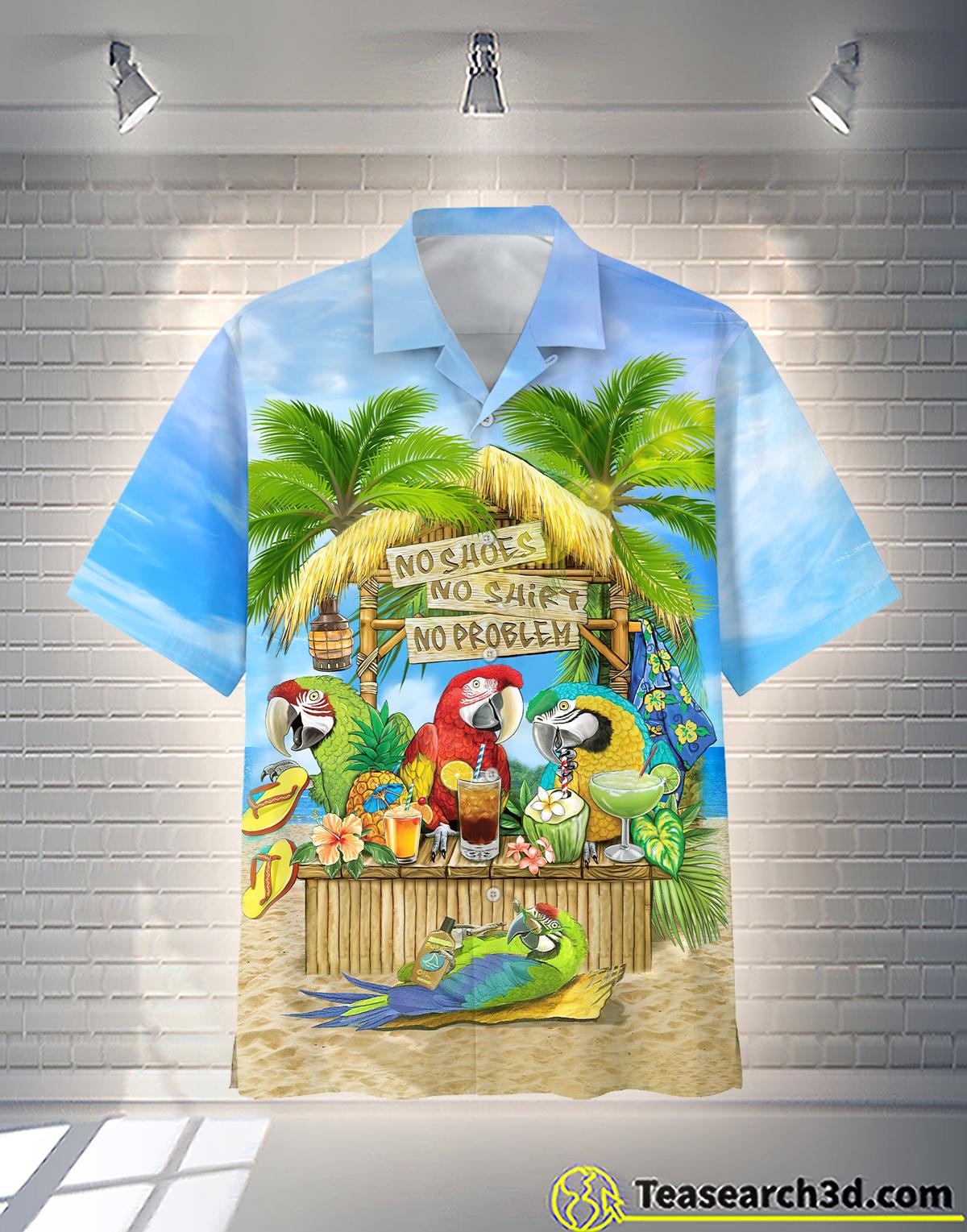 Parrot No Shoes No Shirt No Problem Hawaiian Shirt