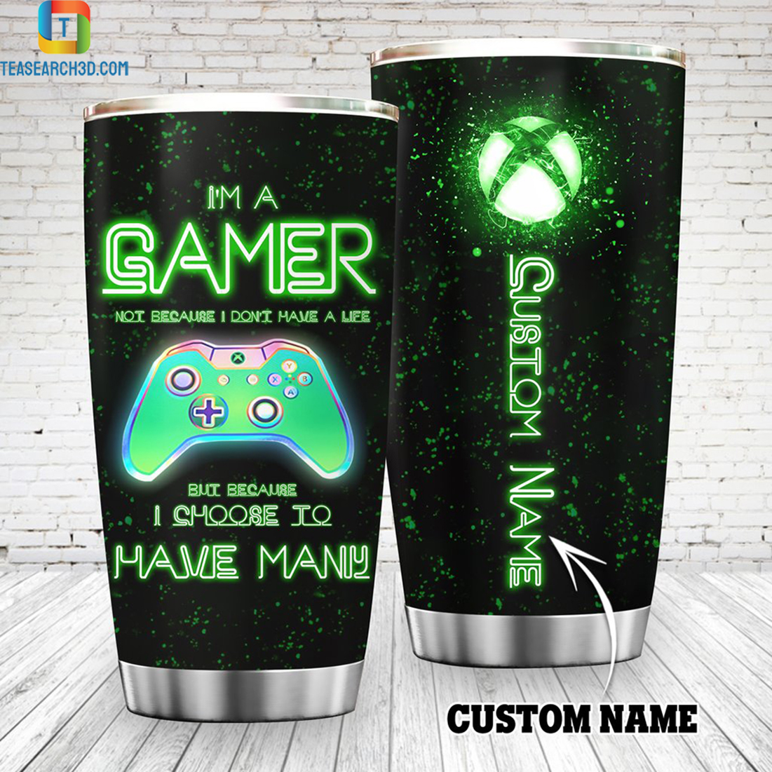 Personalized custom name Xbox I'm a gamer not because I don't have a life tumbler 1