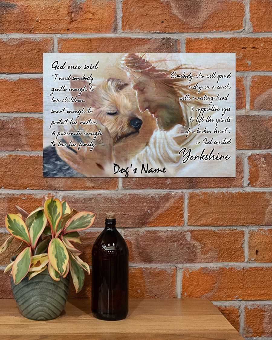 Personalized custom name Yorkshire god once said poster A2