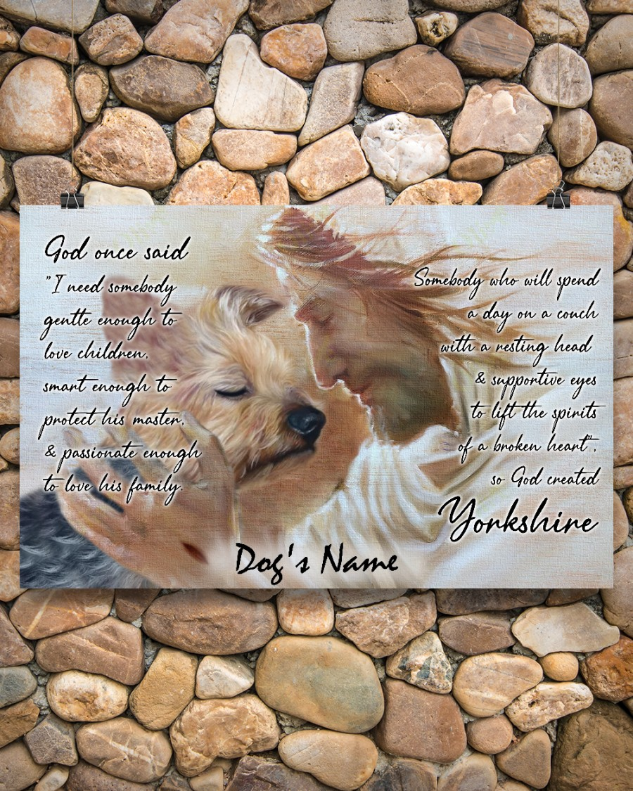 Personalized custom name Yorkshire god once said poster A3