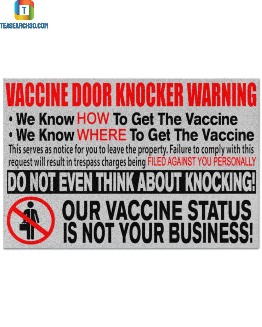 Vaccine door knocker warning we know how to get the vaccine doormat