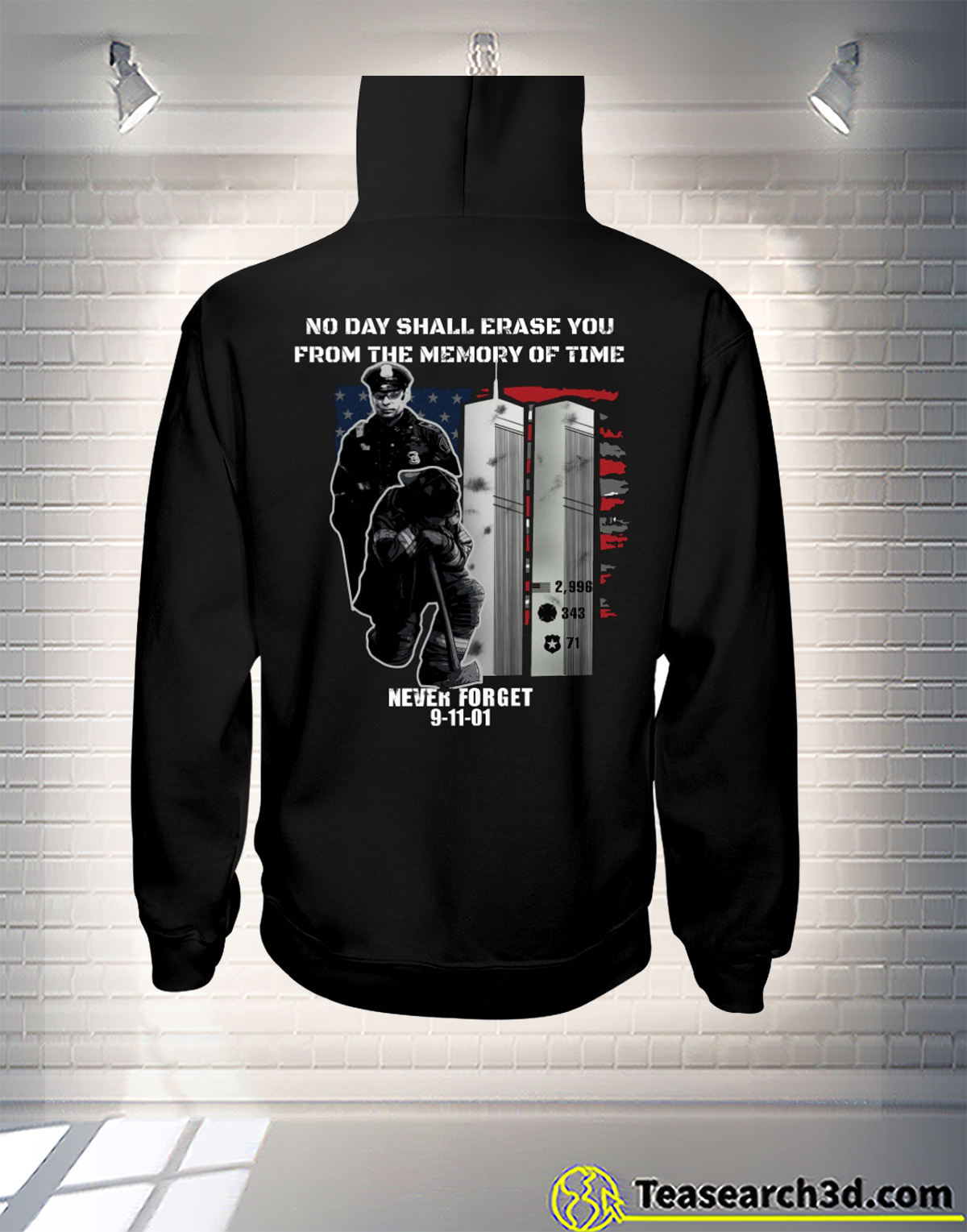 9-11 Never Forget no day shall erase you from the memory of time hoodie