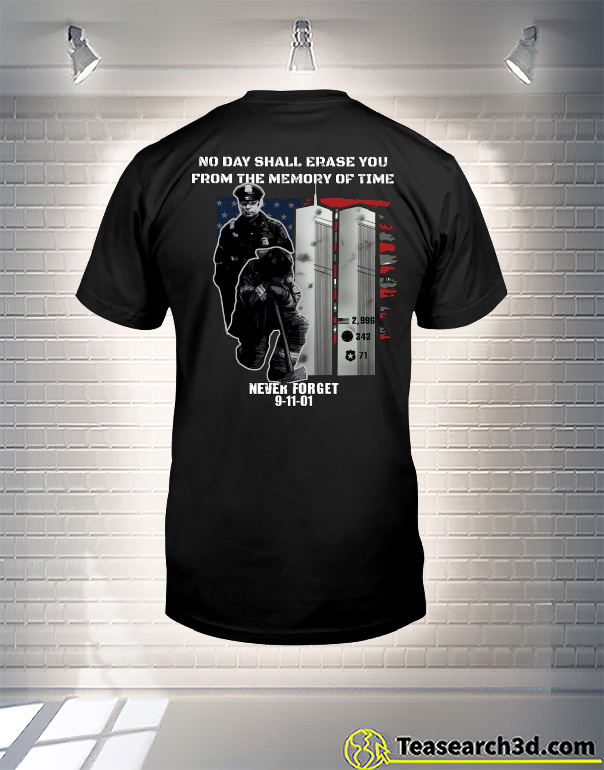 9-11-Never-Forget-no-day-shall-erase-you-from-the-memory-of-time-shirt.jpg August 10, 2021 928 KB 1200 by 1529 pixels Edit Image Delete permanently Alt Text Describe the purpose of the image(opens in a new tab). Leave empty if the image is purely decorative.Title 9-11 Never Forget no day shall erase you from the memory of time shirt