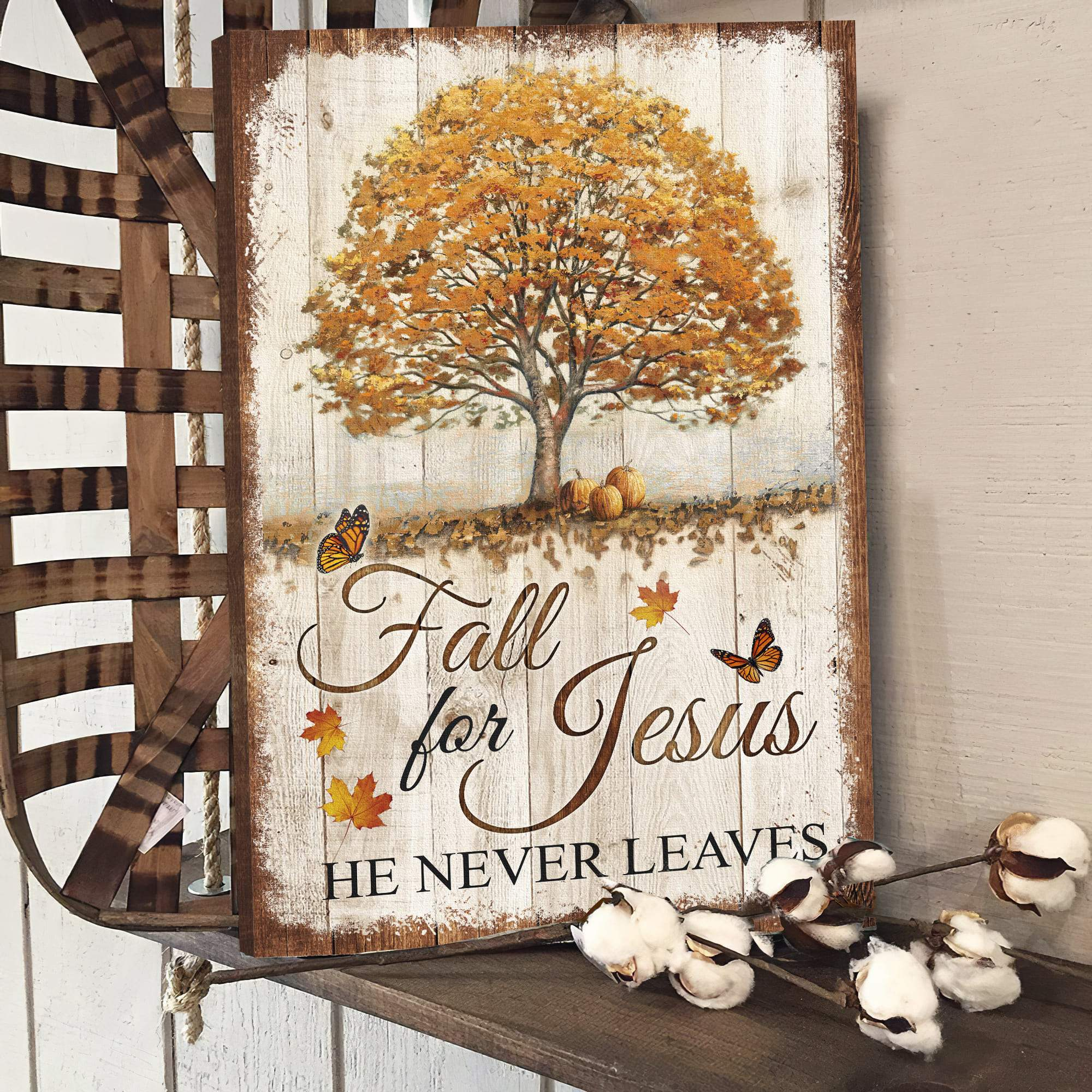 Beautiful tree Fall for Jesus he never leaves canvas