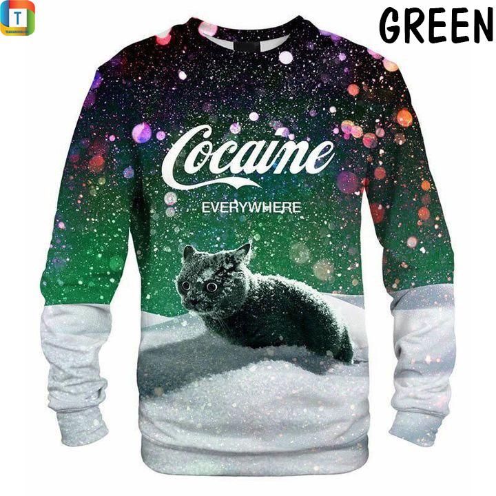 Cat snow cocaine everywhere sweatshirt green