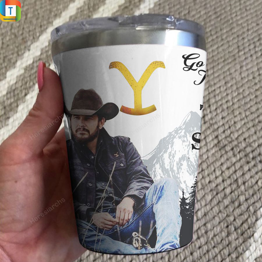 Cowboy Cole Hauser go ahead I'll take you to the train station tumbler 2