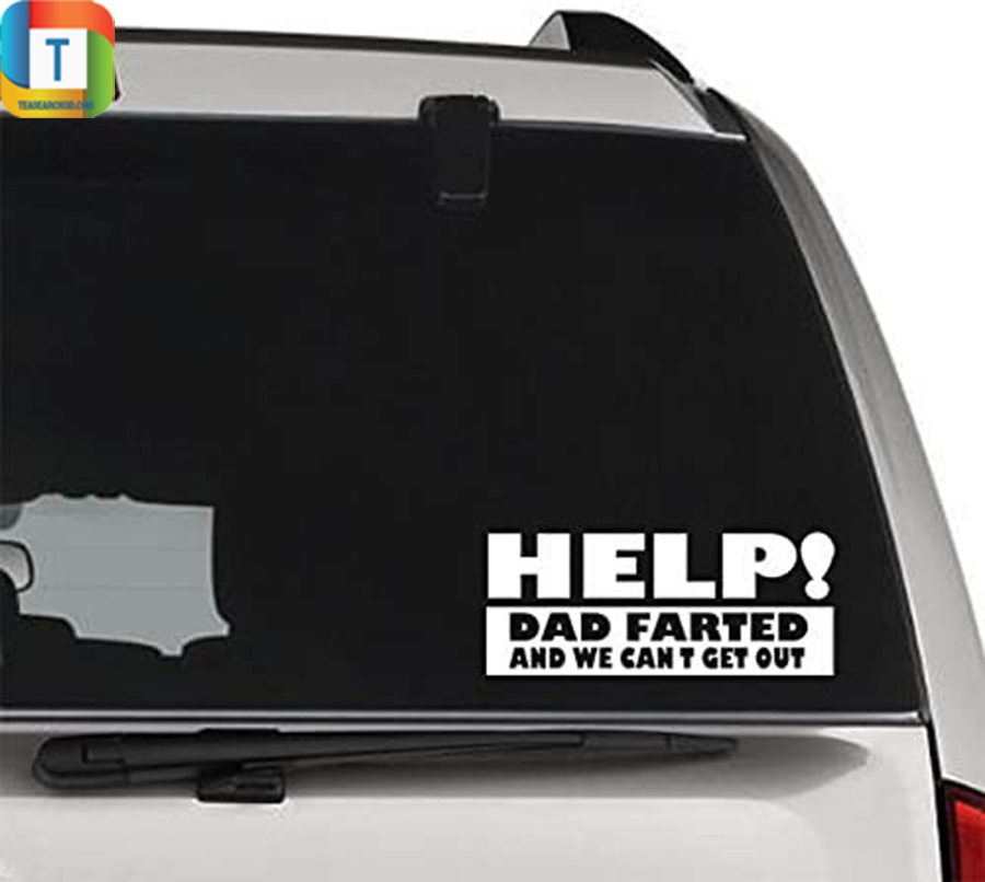 Help dad farted and we cant get out decal sticker