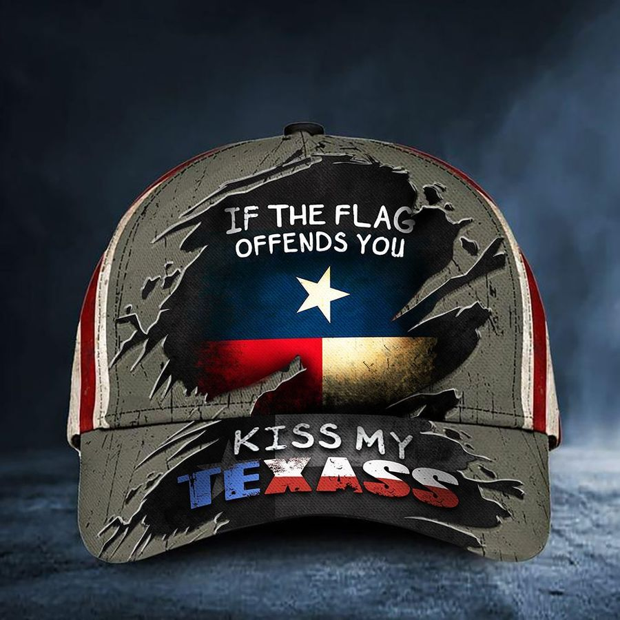If You Flag Offends You Kiss My Texass Classic Cap