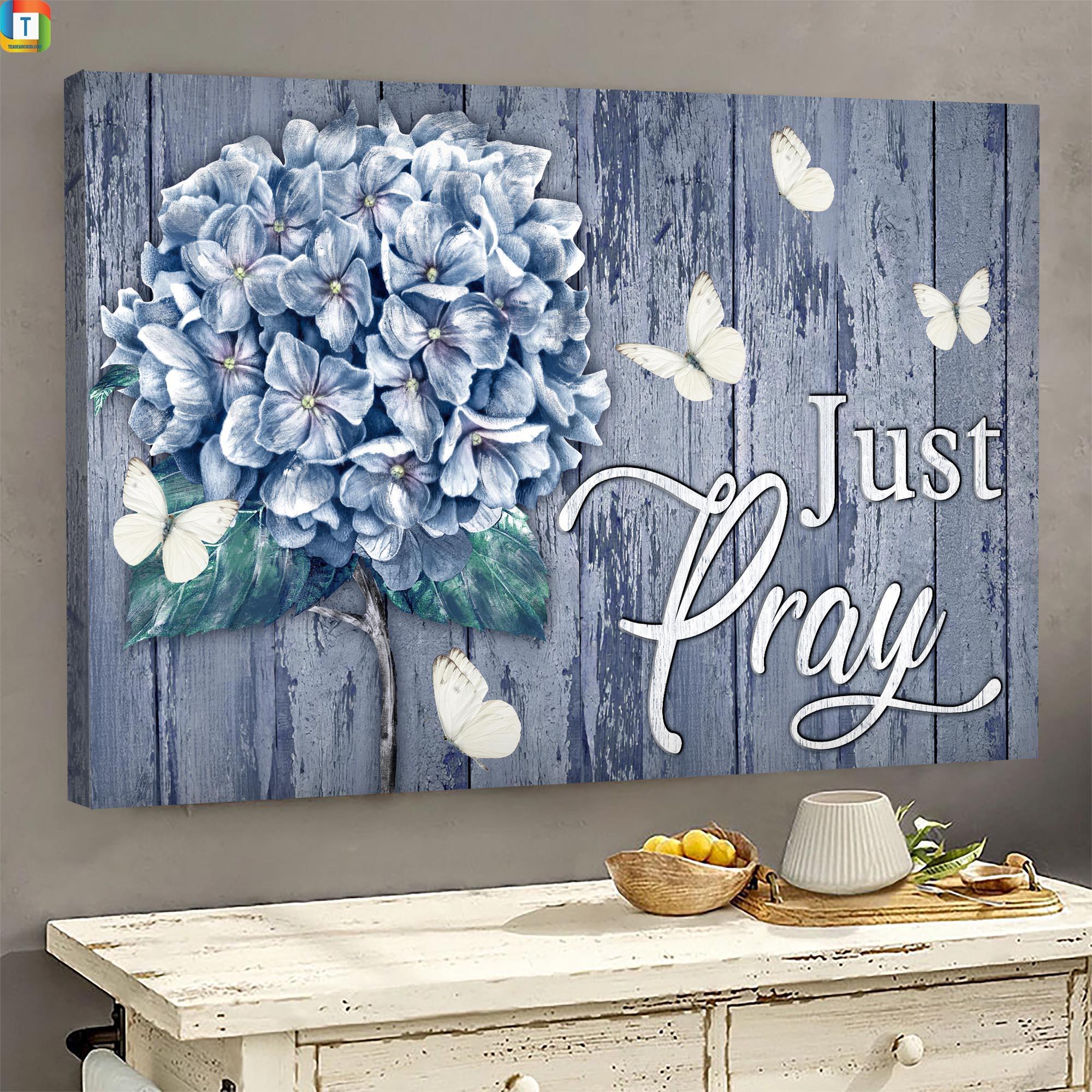 Jesus - Hydrangea - Just pray - Landscape Canvas Print - Wall Art