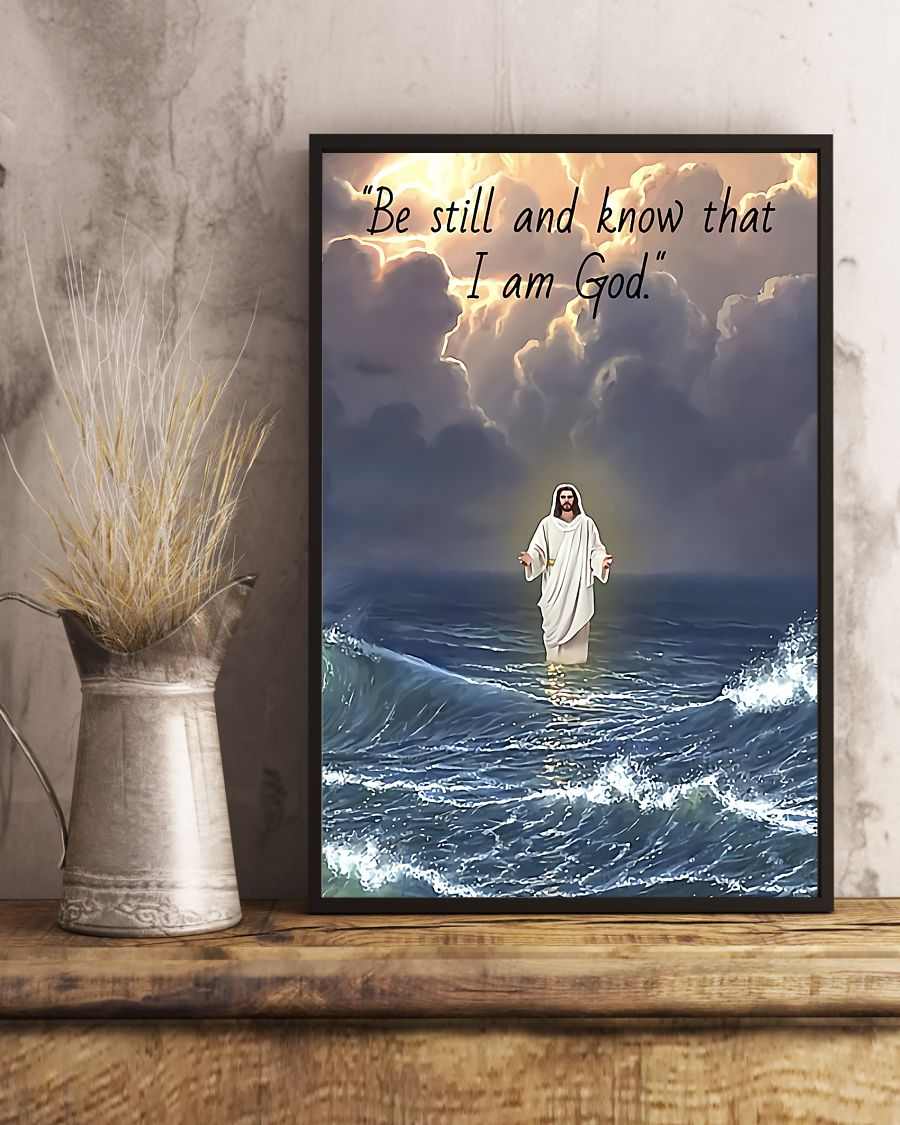 Jesus in water be still and know that I am god poster 2