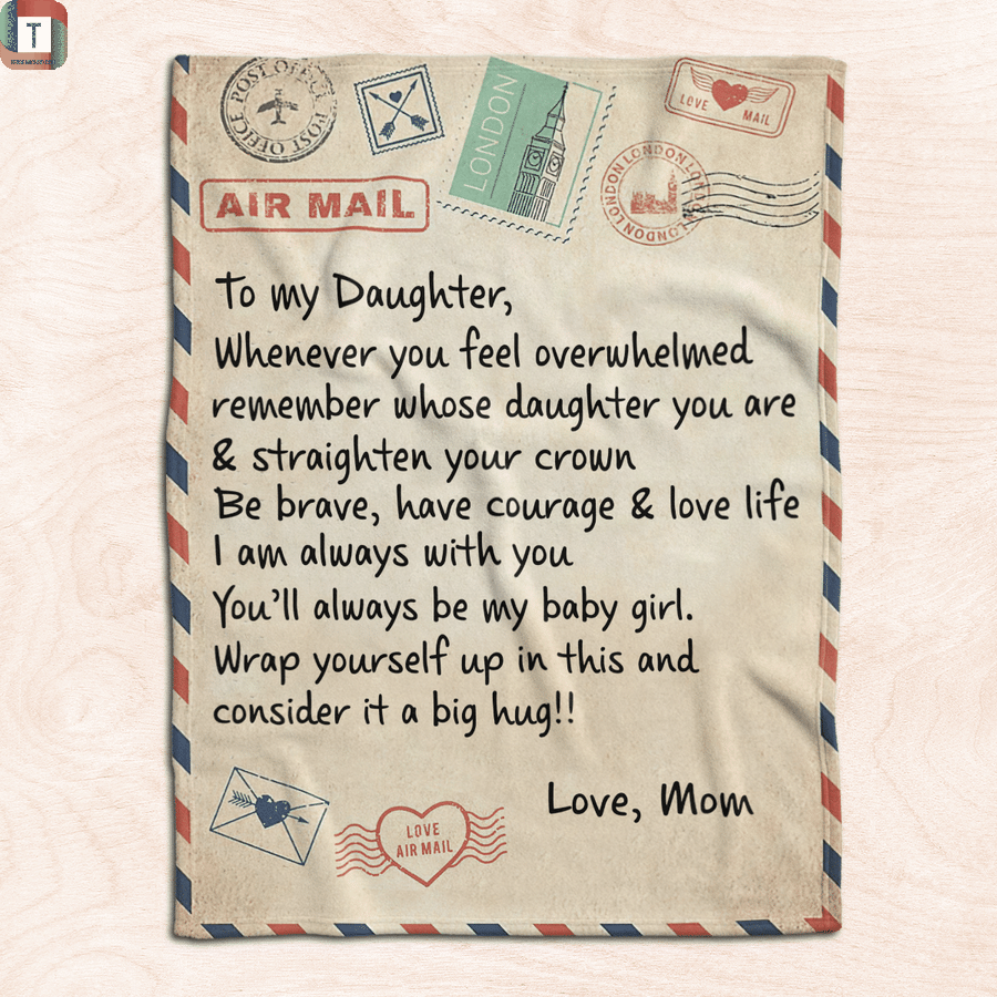 Message airmail From mom to my daughter blanket 2