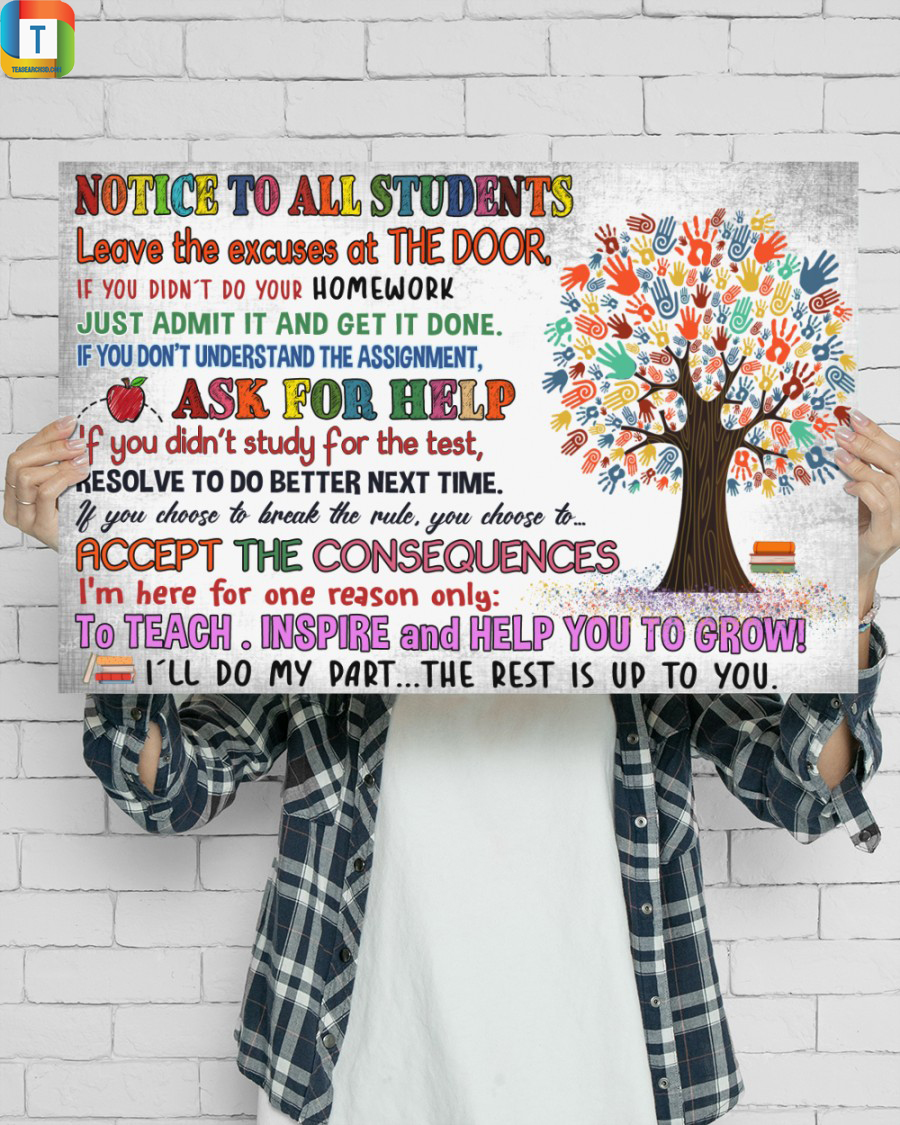 Notice to all students leave the excuses at the door poster 2