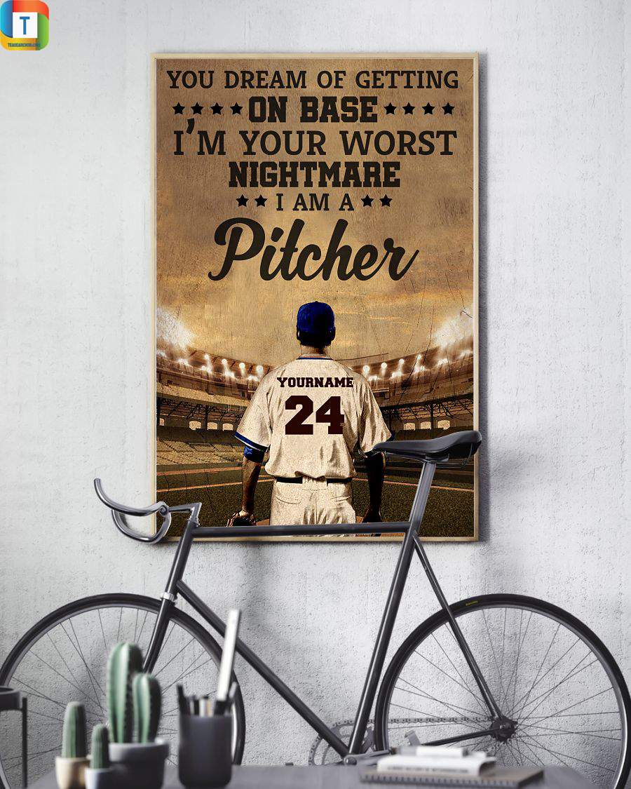 Personalized Baseball pitcher you dream of getting on base poster 2