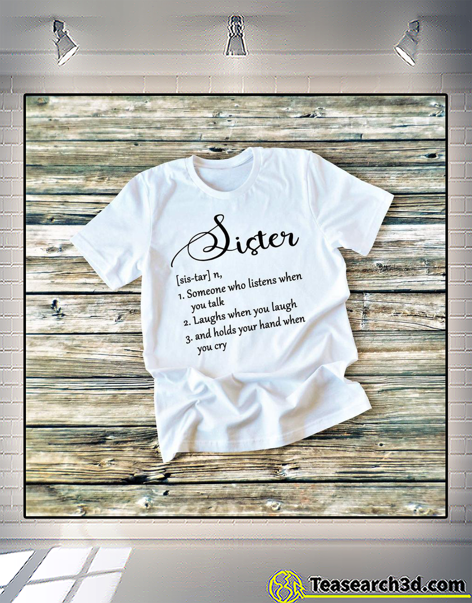 Sister definition someone who listens when you talk t-shirt