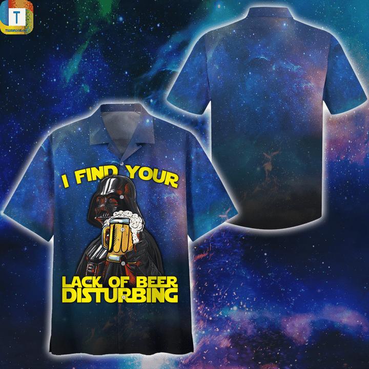 Star wars darth varder I find your lack of beer disturbing hawaiian shirt