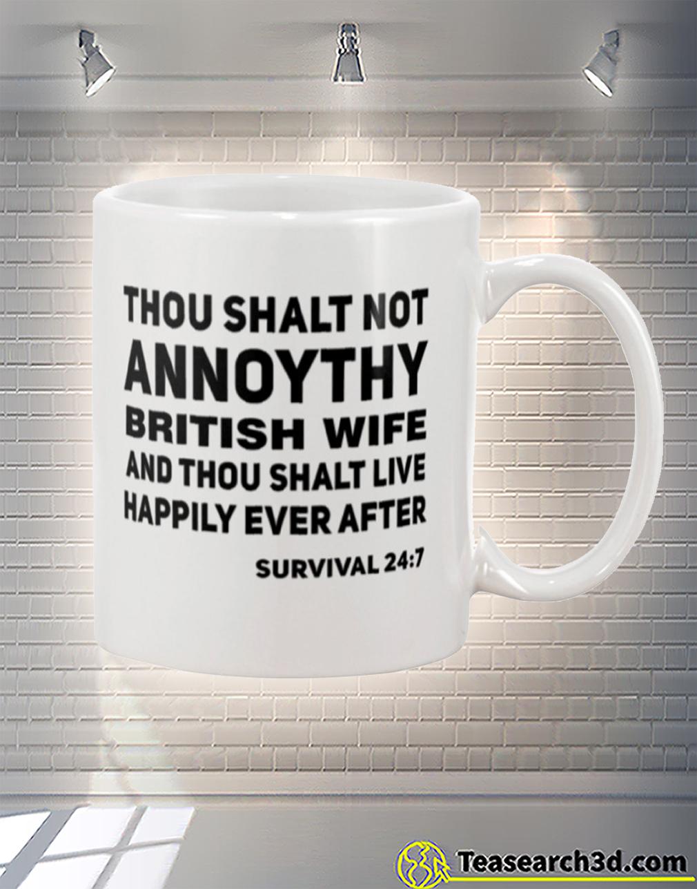 Thou shalt not annoythy british wife mug