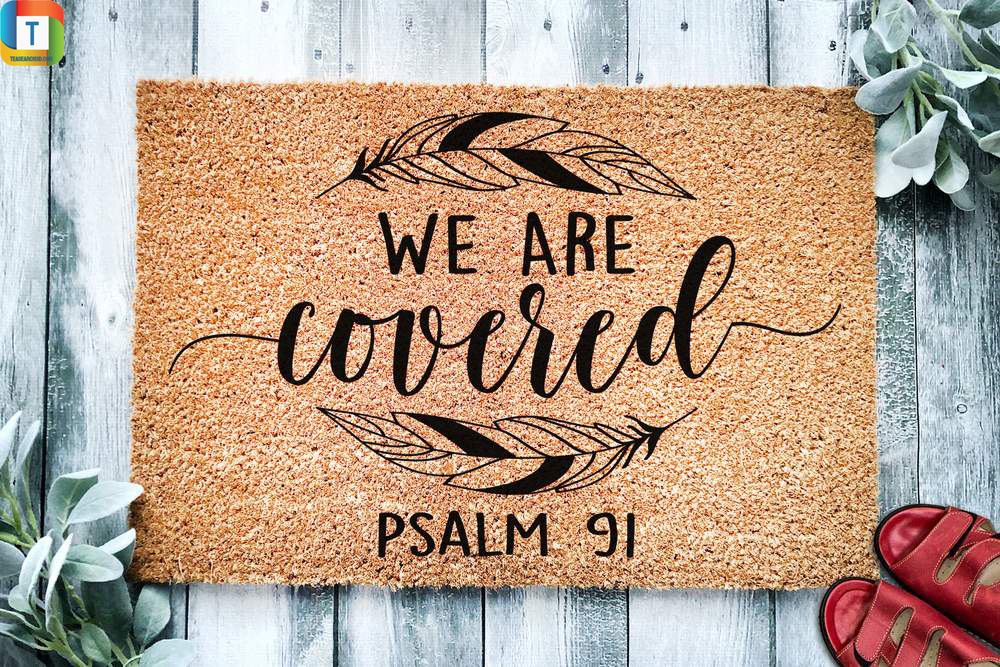 We are covered psalm 91 doormat