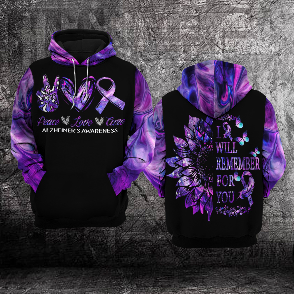 Alzheimer's Awareness I Will Remember For You 3D All Over Print Hoodie