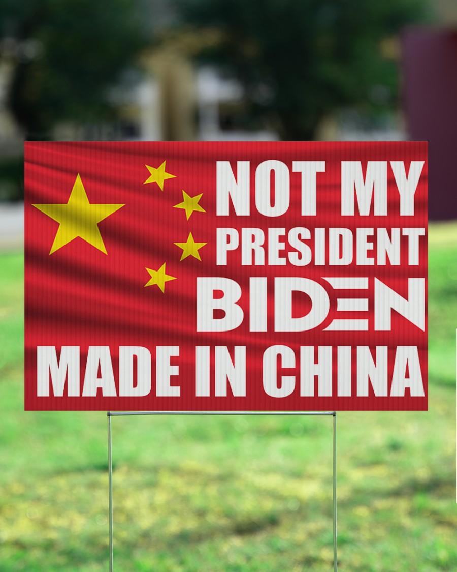 Biden made in China Yard Sign 3