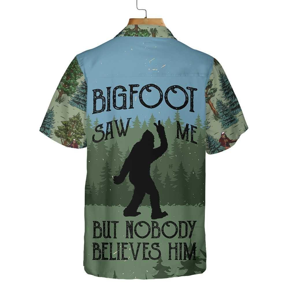 Bigfoot Saw Me But Nobody Believes Him Camping Hawaiian Shirt 2Bigfoot Saw Me But Nobody Believes Him Camping Hawaiian Shirt 2