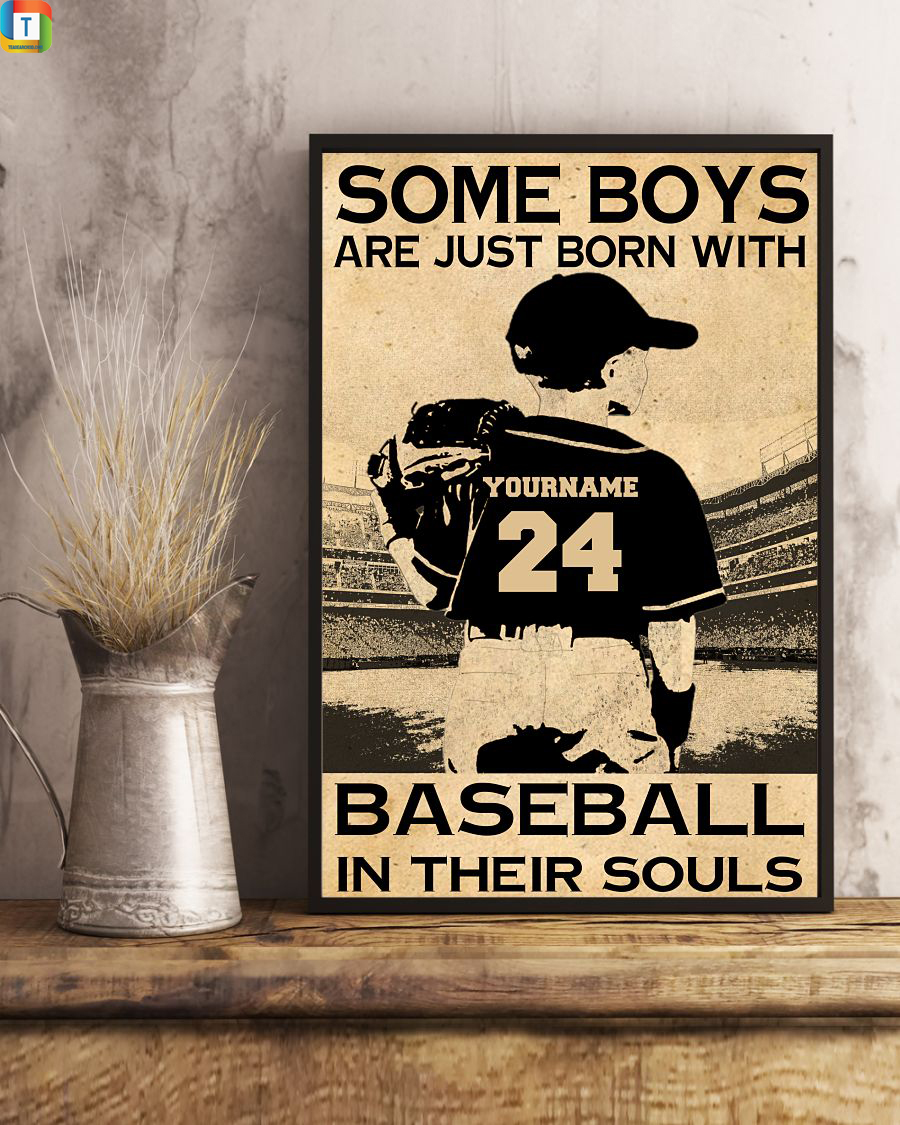 Custom name and number Some boys are just born with baseball in their souls poster 2