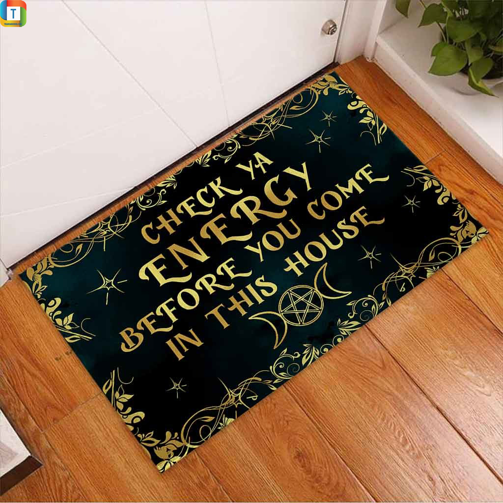 Doormat check ya energy before you come in this house 2