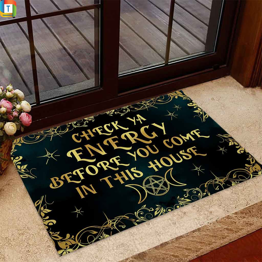 Doormat check ya energy before you come in this house