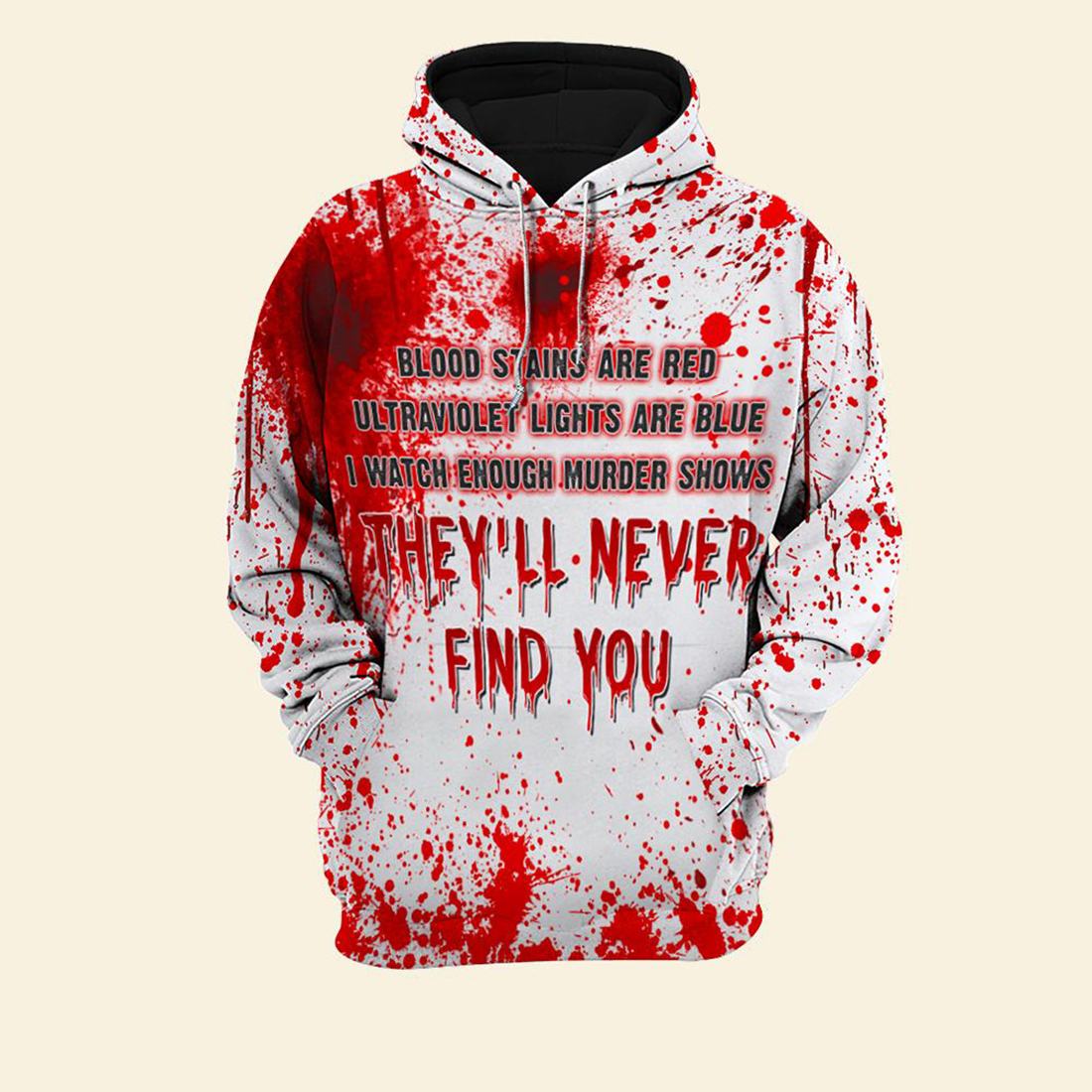 Halloween They'll Never Find You All Over Print Hoodie And T-shirt