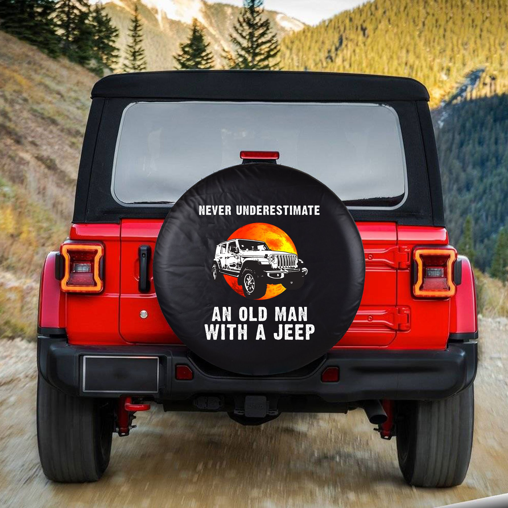 Never underestimate an old man with a Jeep Spare Tire Cover