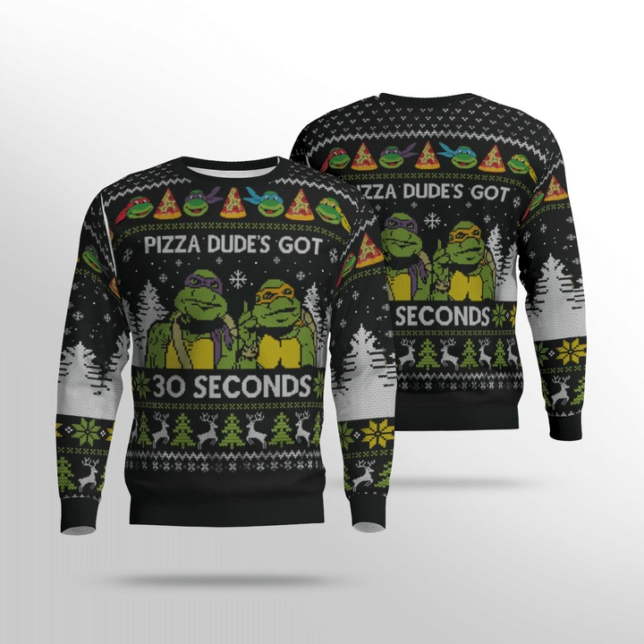 TMNT Pizza Dude's Got 30 Seconds Ugly Sweater