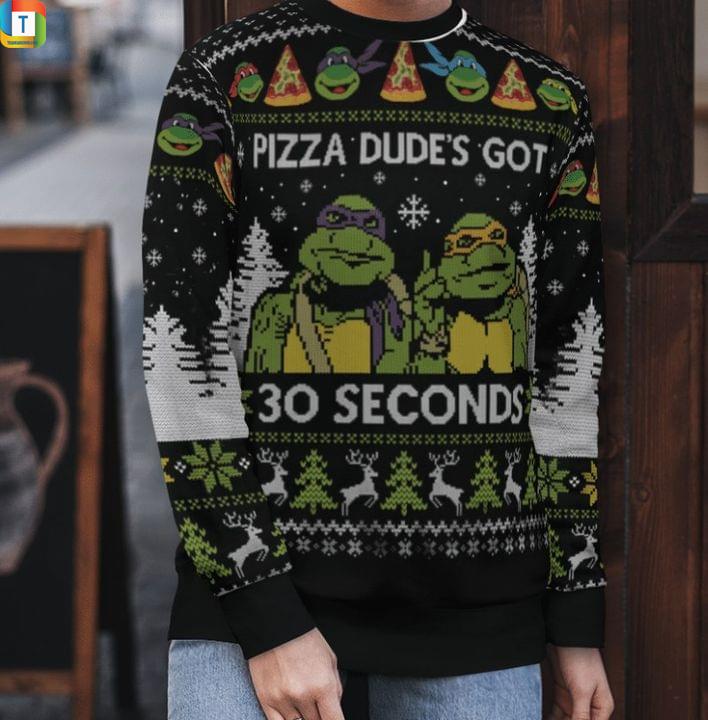 TMNT pizza dude's got 30 seconds sweater