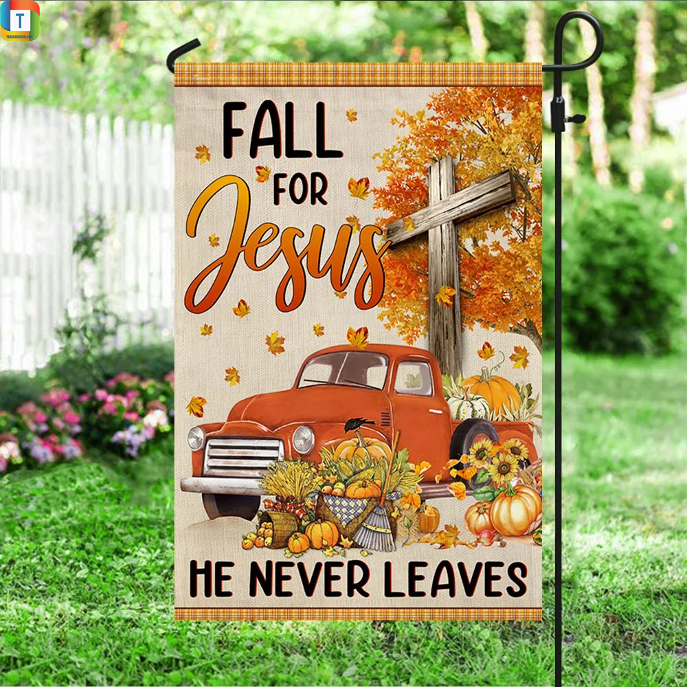 Truck with pumpkins fall for jesus he never leaves flag 2