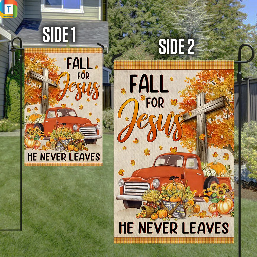 Truck with pumpkins fall for jesus he never leaves flag 3