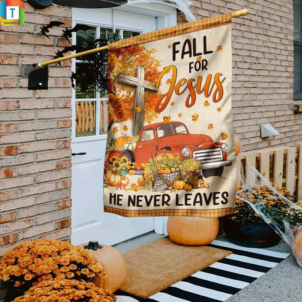 Truck with pumpkins fall for jesus he never leaves flag