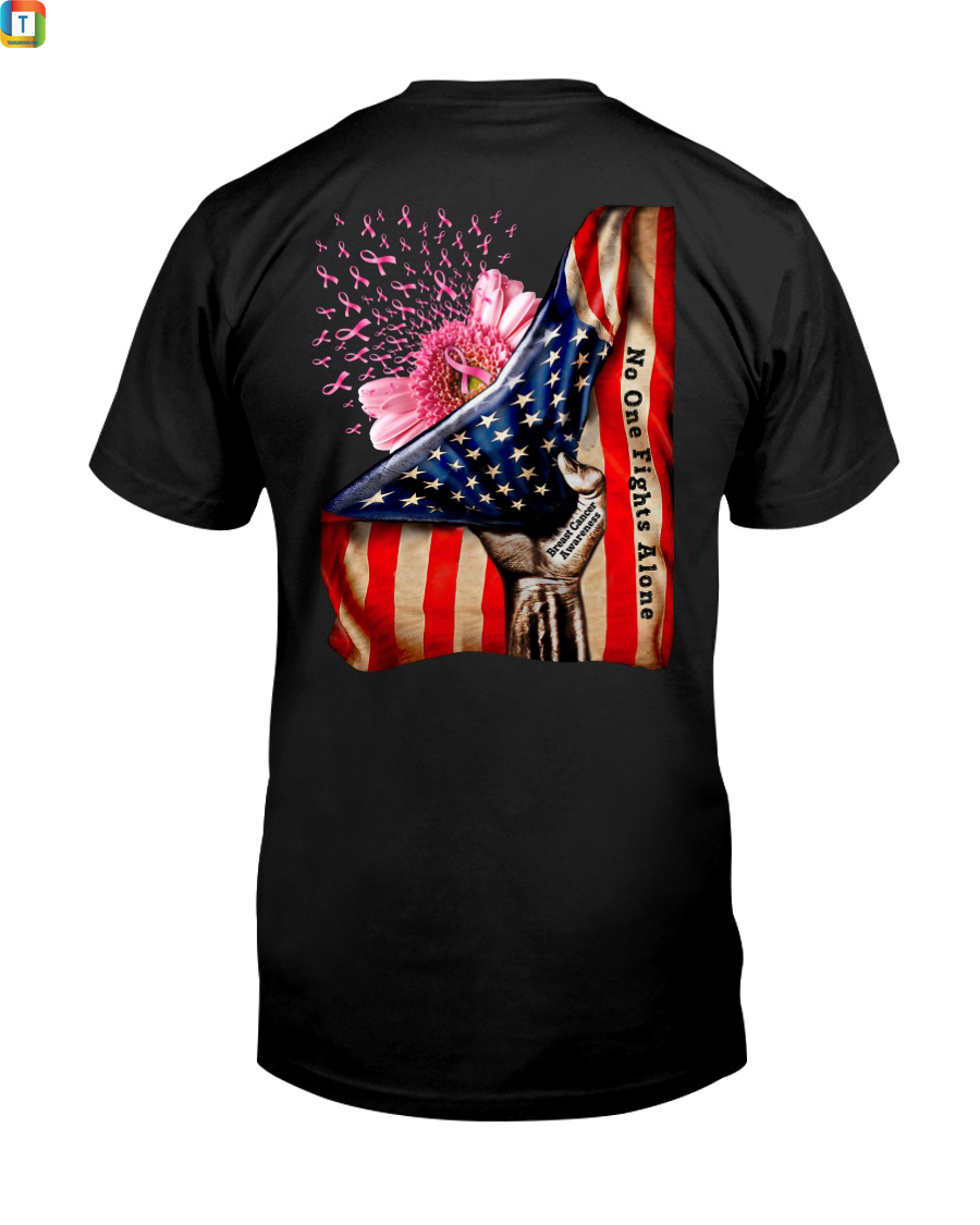 American Flag Breast Cancer Awareness No One Fight Alone Shirt 2