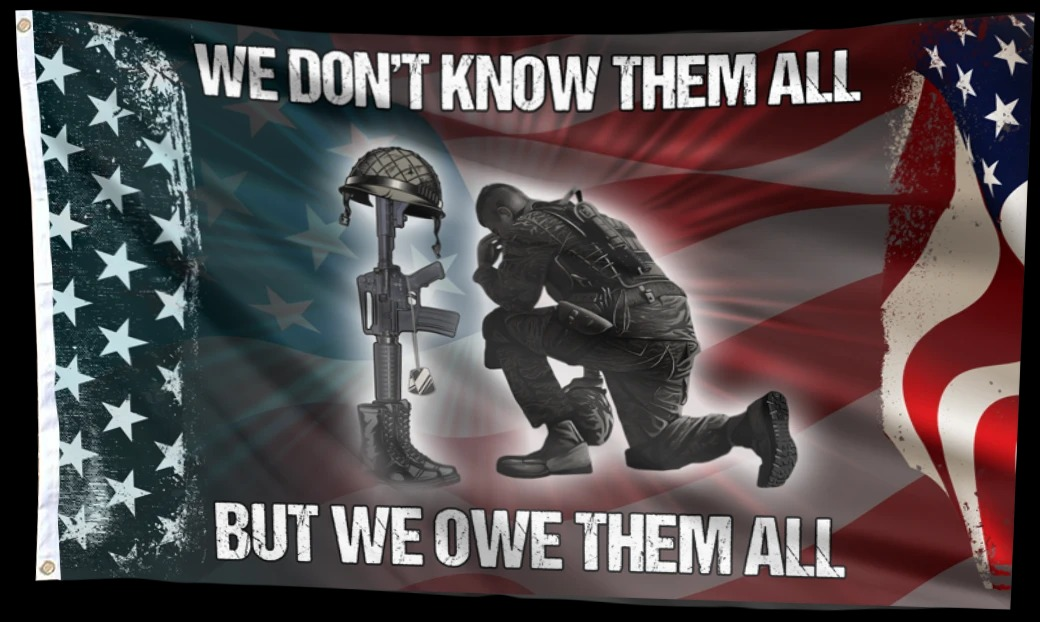 Veteran We Don't Know Them All But We Owe Them All Flag 2Veteran We Don't Know Them All But We Owe Them All Flag 2