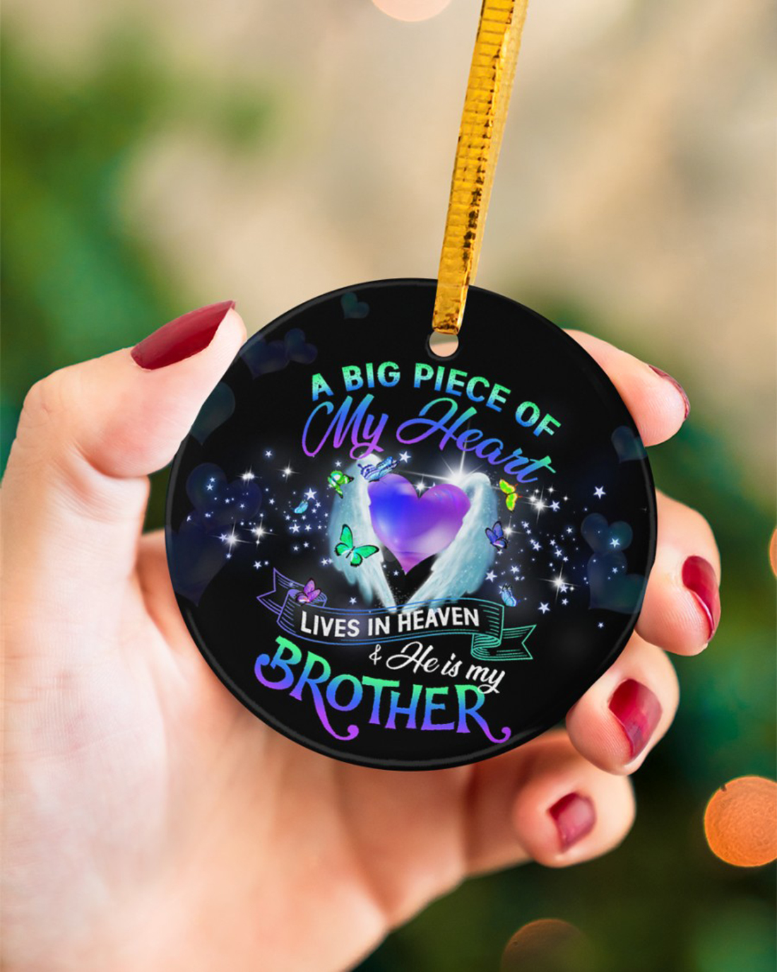 A big piece of my heart lives in heaven and he is my brother circle ornament