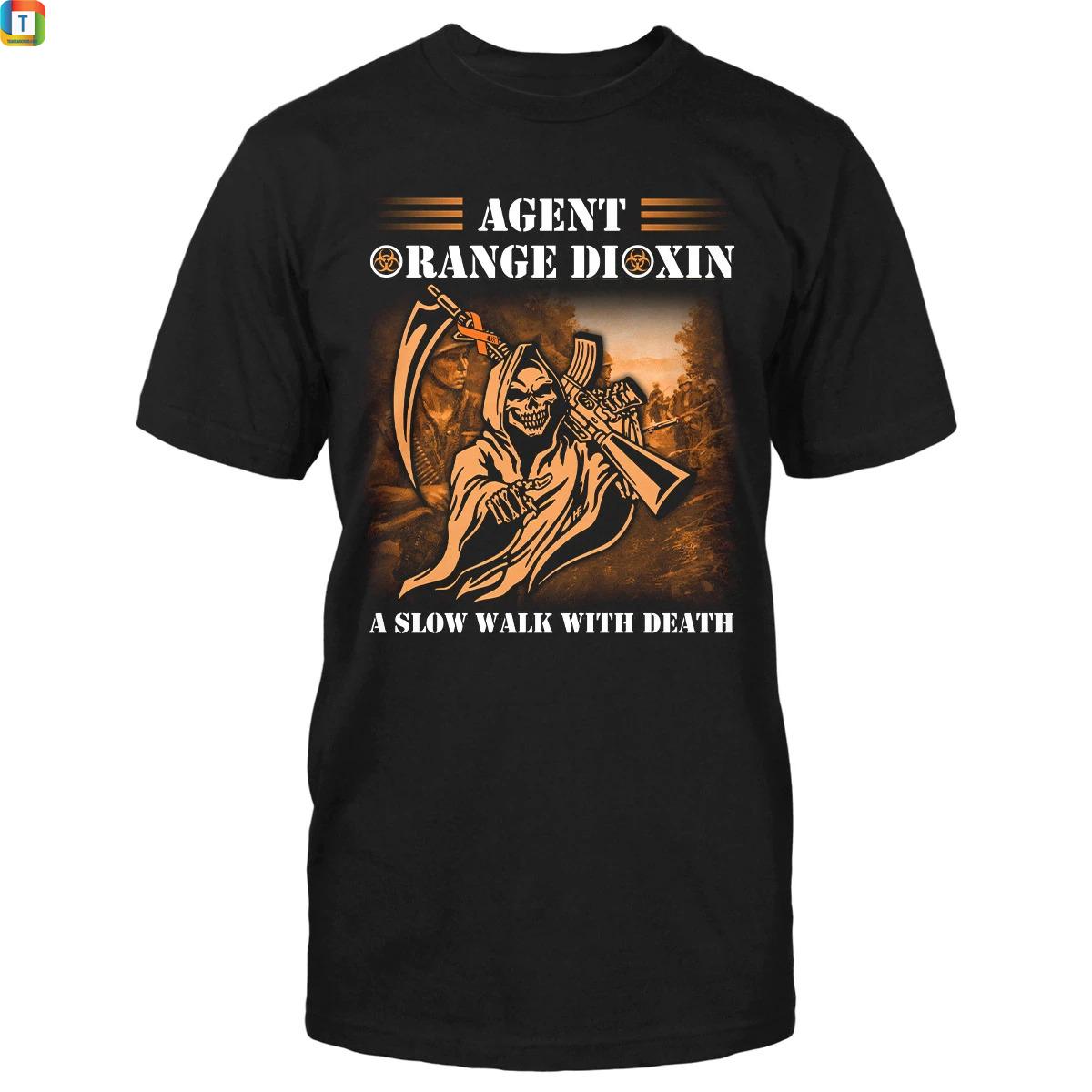 Agent Orange Dioxin A Slow Walk With Death Veteran Shirt