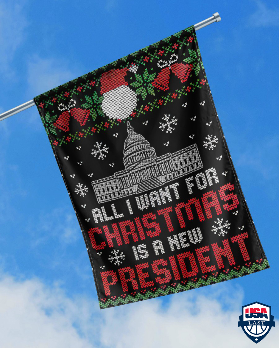 All i want for christmas is a new president christmas flags 1