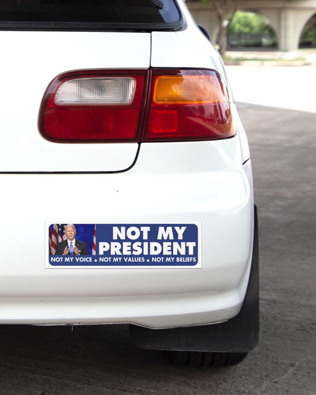 Biden Not my president Bumper Sticker