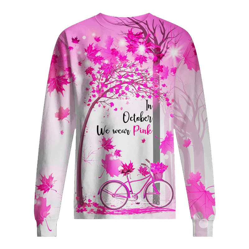 Breast Cancer Awareness In October We Wear Pink Autumn Fall 3D Shirt