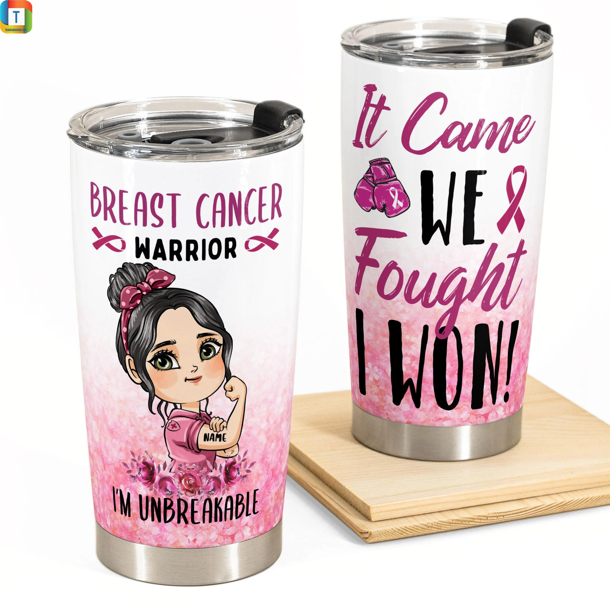 Breast Cancer Warriors I'm unbreakable it came we fought I won personalized tumbler