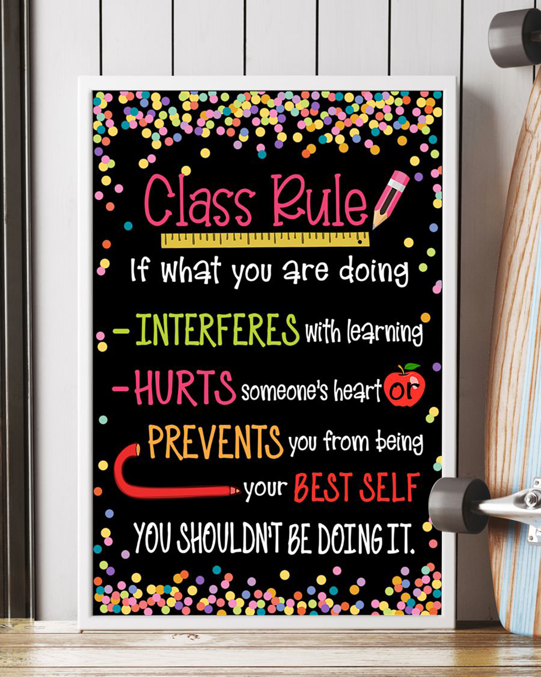 Class rules if what you are doing poster