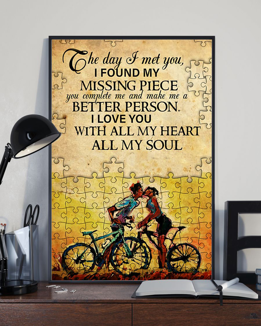 Cycling couple The day I met you I found my missing piece poster